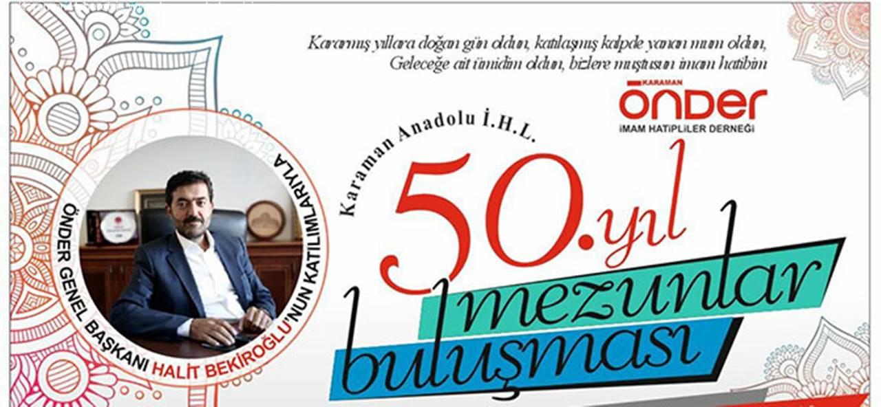Karaman Anadolu İHL 50. Yıl Mezunları Buluşması
