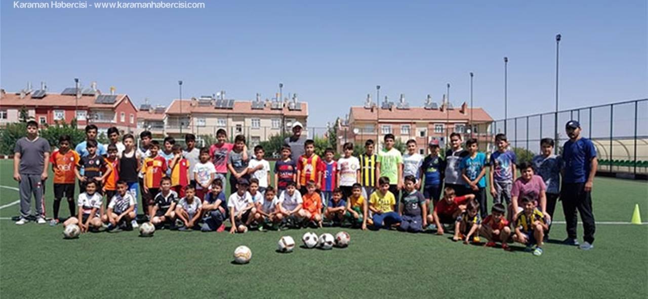 Karaman'da Yaz Spor Okullarının Gözdesi 'Futbol'