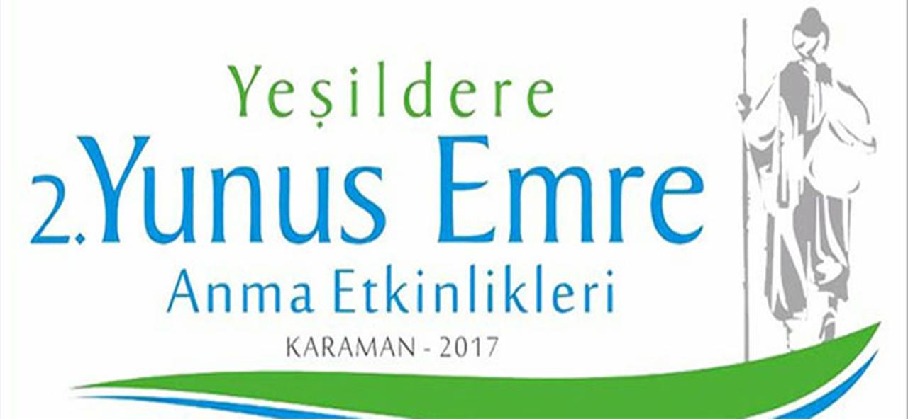 Karaman'da Yeşildere Yunus Emre'yi Anma Etkinlikleri