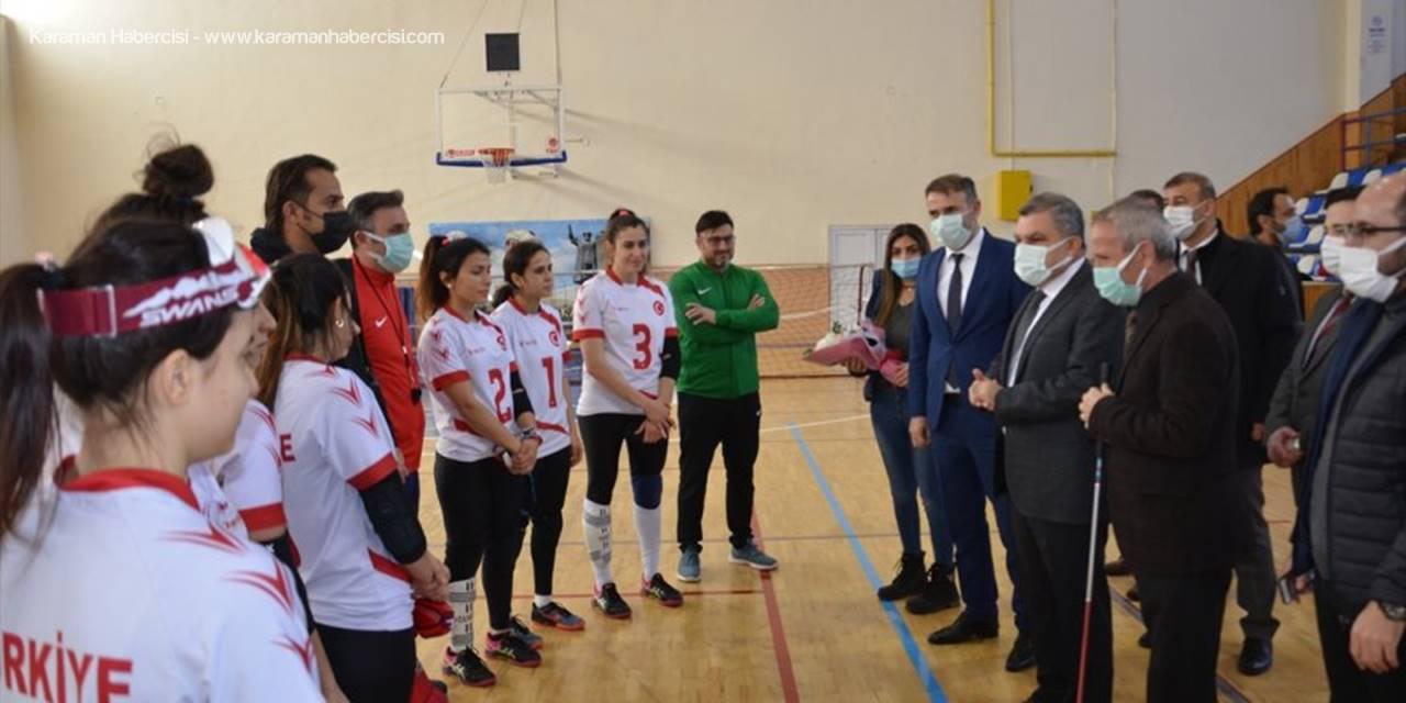 Karaman Valisi Işık, Goalball Kadın Milli Takımı'nı Ziyaret Etti