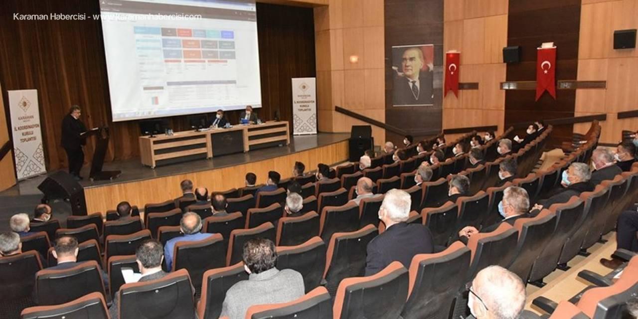Karaman'da 2020 Yılı Yatırımlarının Değerlendirildiği Koordinasyon Kurulu Toplantısı Yapıldı