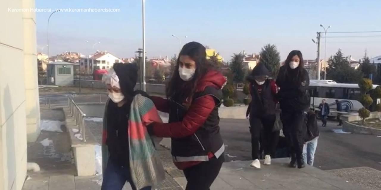 Karaman'da Düzenlenen Operasyonda Zanlıların Adli İşlemleri Devam Ediyor