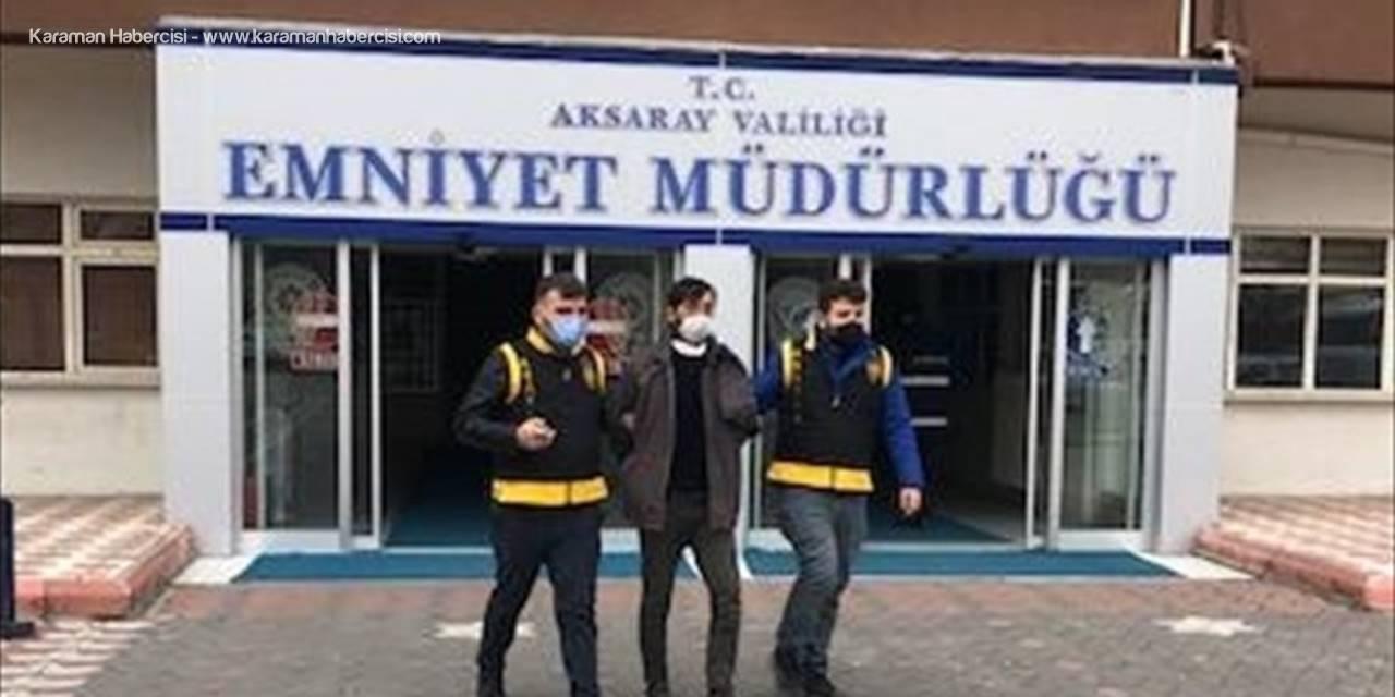 Aksaray'da Elektronik Eşya Ve Bisiklet Çaldığı Öne Sürülen 3 Zanlı Tutuklandı