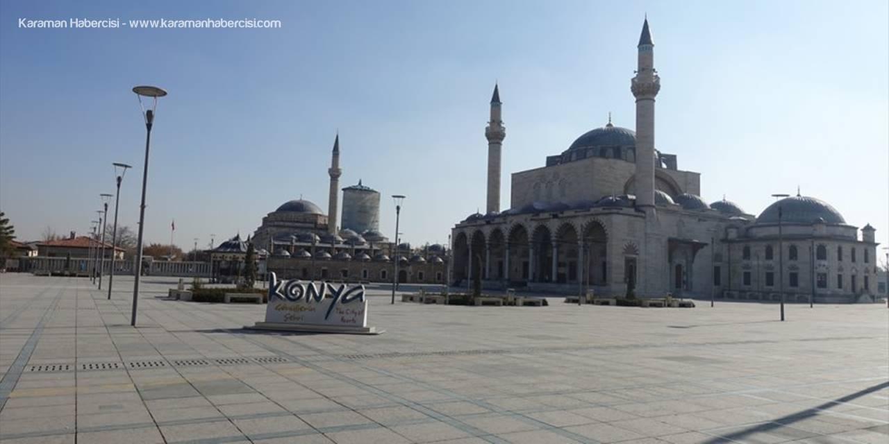 Konya, Karaman ve Aksaray Sokaklarında Son Durum