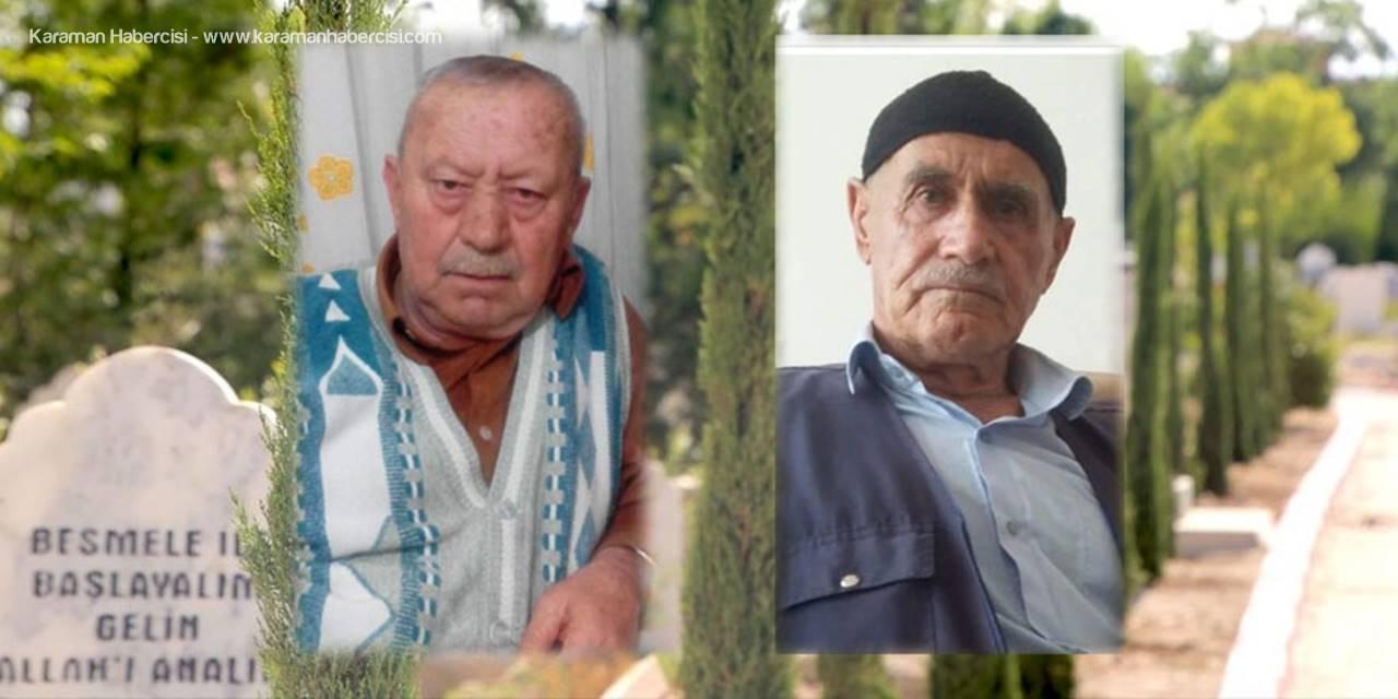 Karaman'da Bugün İki Vatandaşımız Vefat Etti