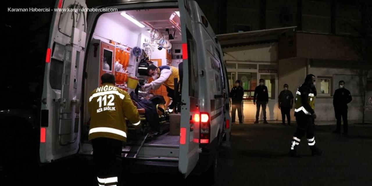 Niğde'de Soba Faciası, Anne Hayatını Kaybetti, 3 Çocuk Hastanede