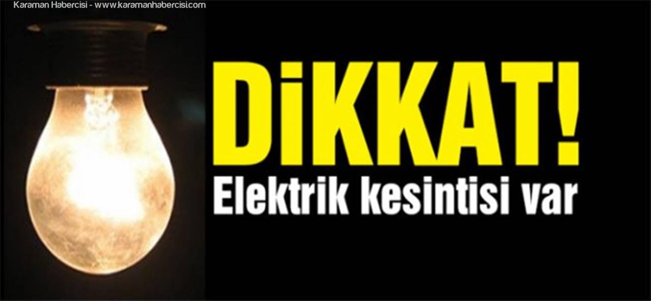Karaman'da Programlı Elektrik Kesintisi