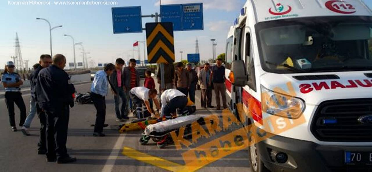 Karaman'da Trafik Kazasında Yaralanan Genç Konya'ya Sevk Edildi