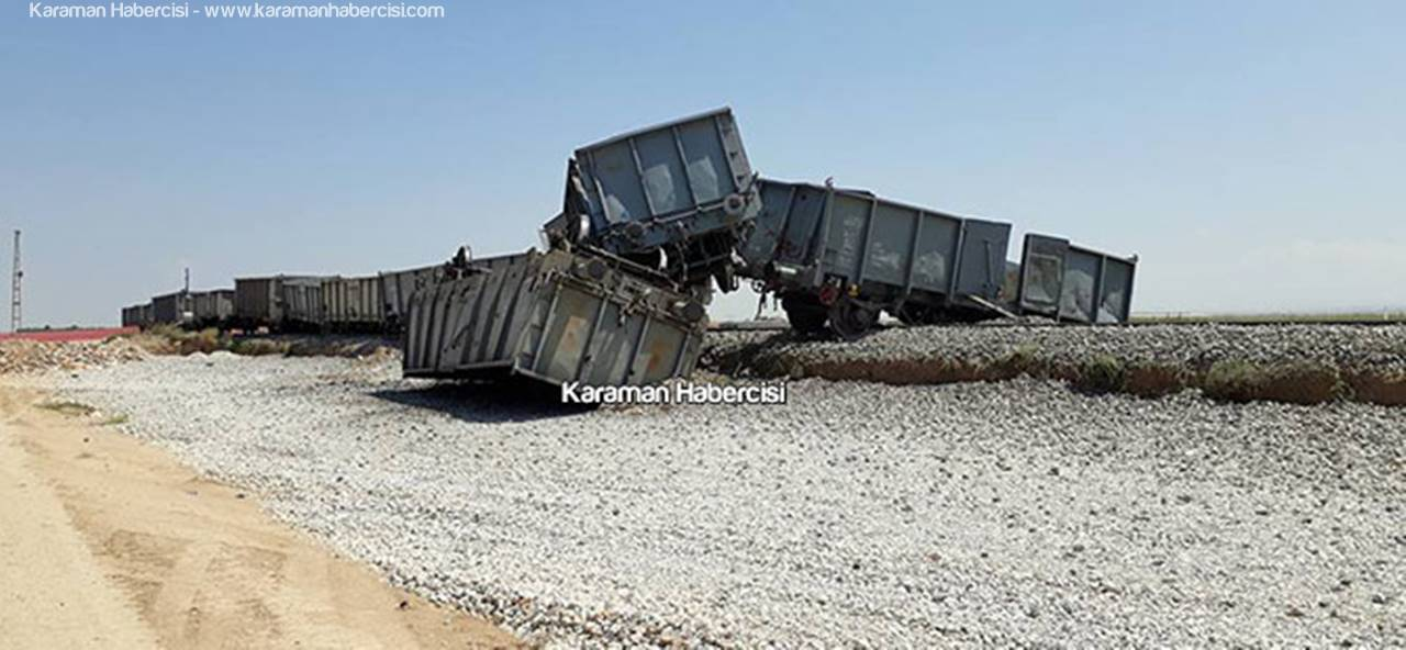 Karaman'da Yük Treni Vagonları Raydan Çıktı