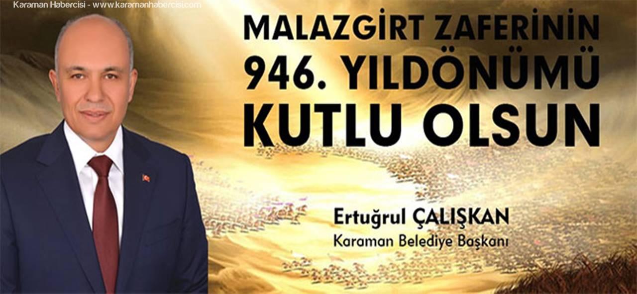 Başkan Ertuğrul Çalışkan'ın Malazgirt Zaferi Mesajı