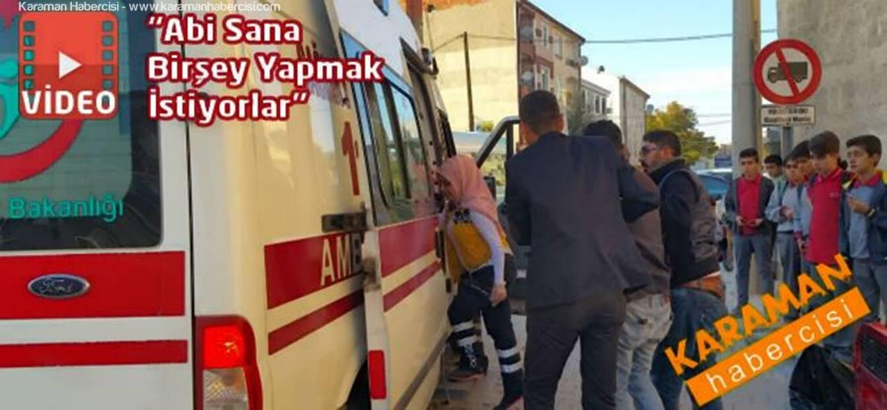 Karaman'da Alkol Komasına Giren Vatandaş Hastanelik Oldu
