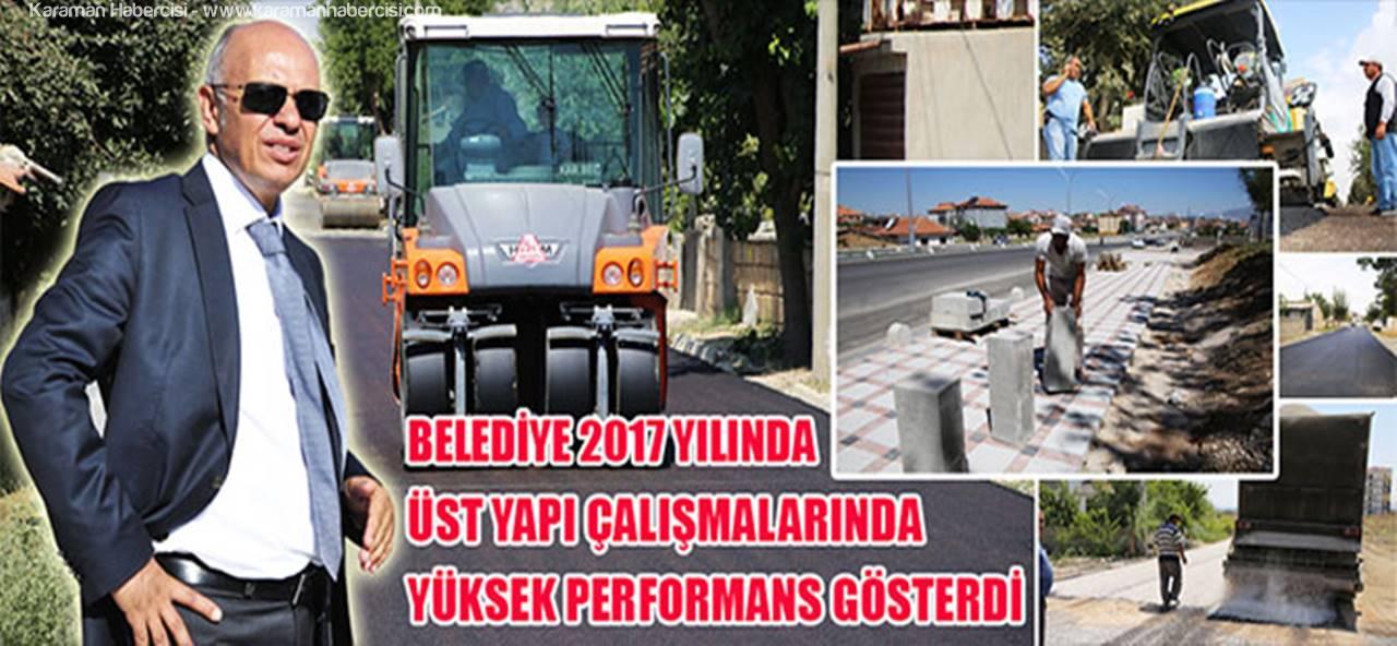 Karaman Belediyesi 2017'de Üst Yapı Çalışmalarında Devam Ediyor