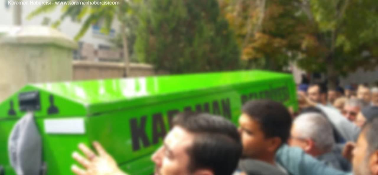 Karaman'da Hayatını Kaybedenler
