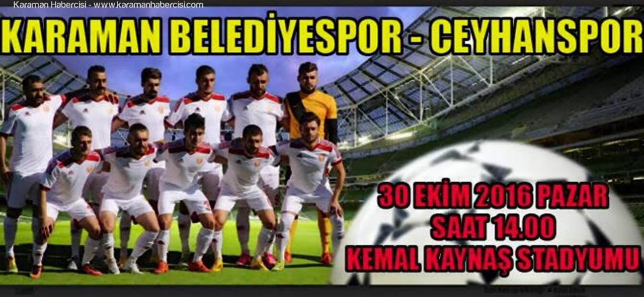 Karaman Belediyespor Bu Hafta Ceyhanspor'u Misafir ediyor