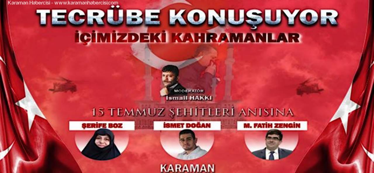 15 Temmuz Kahramanları Karamanlılarla Buluşuyor