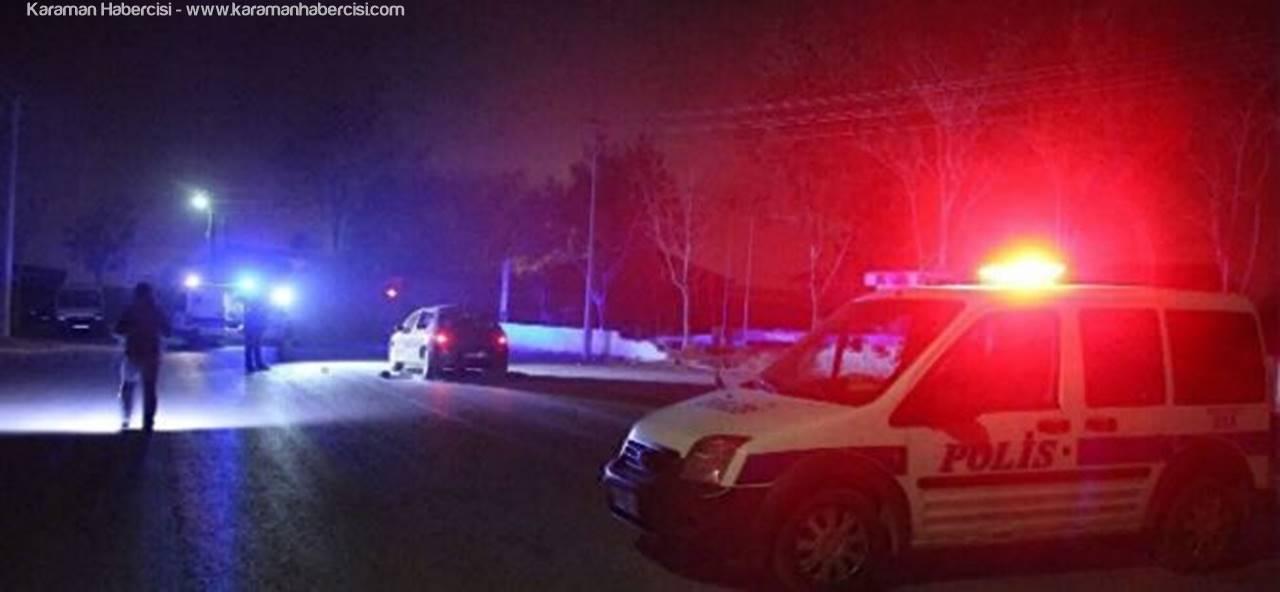 Karaman'da Kafasından Yaralanan Vatandaşın Durumu Ağır