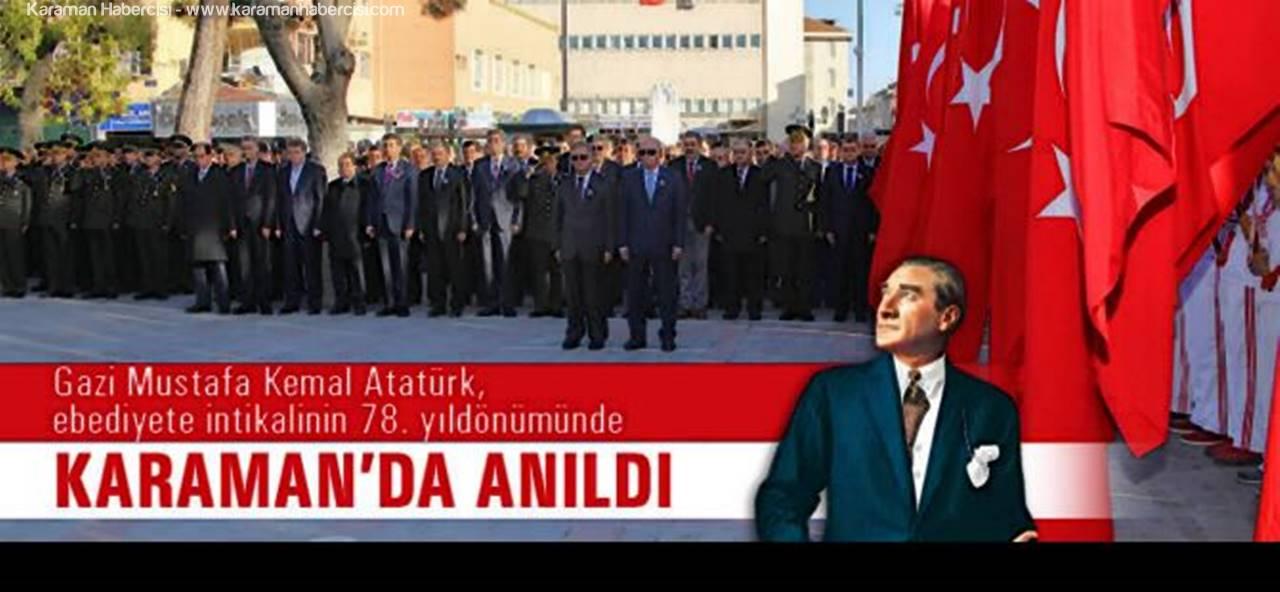 Atatürk Vefatının 78. Yıldönümünde Karaman'da Anıldı