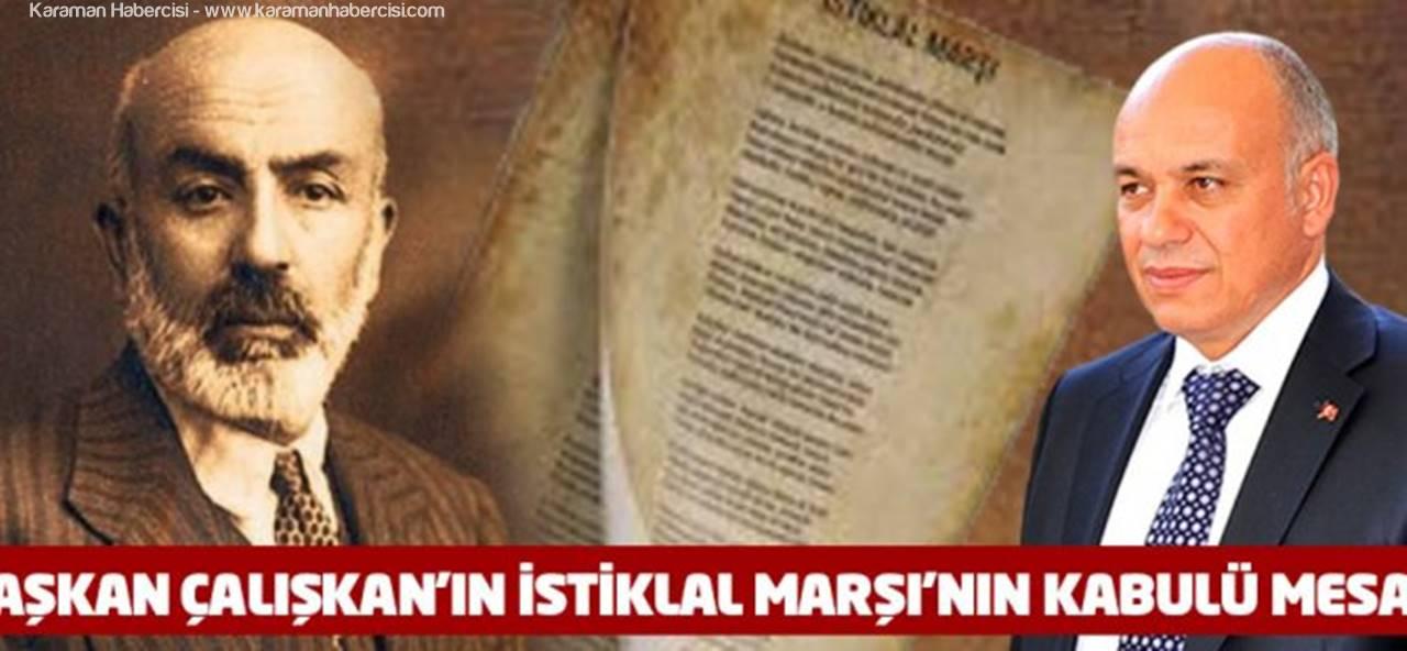 Karaman Belediye Başkanı Ertuğrul Çalışkan, İstiklal Marşı'nın Kabulü Mesajı