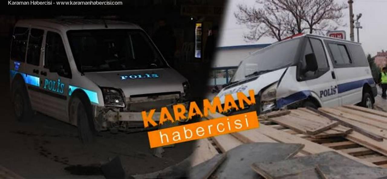 Karaman'da Polis Otosu Kazaları