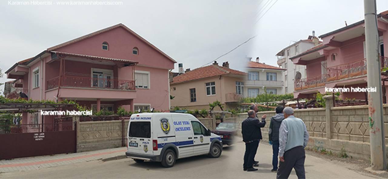 Karaman'a Dönen Gurbetçi Aileye Hırsızlık Şoku
