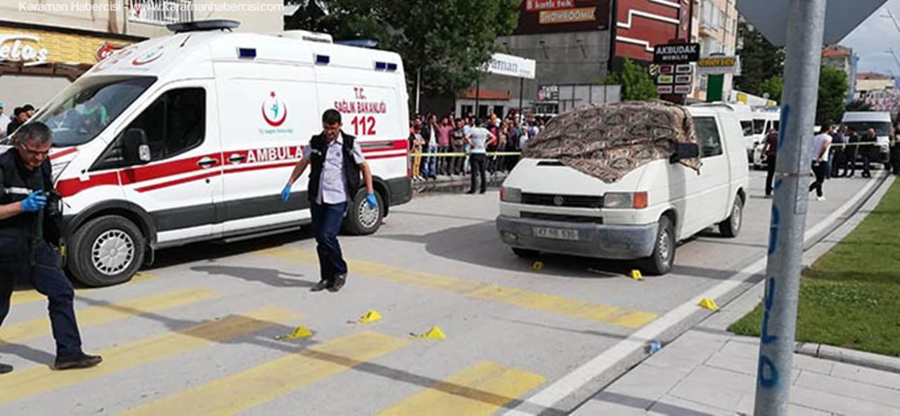 Konya Ereğli'de Işıklarda Kanlı Saldırı