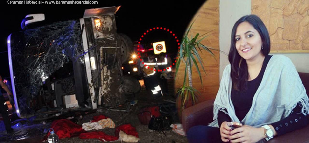 Karaman'daki Feci Kazada Bilanço Netleşti
