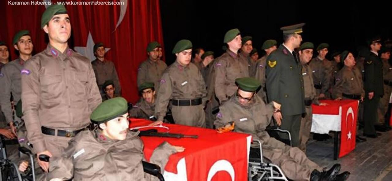 Karaman'da Engelliler Yemin Edip Asker Oldular