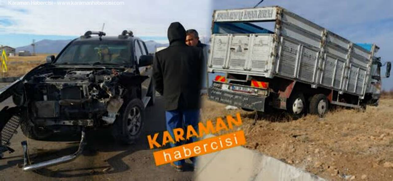 Karaman Konya Yolunda Trafik Kazası
