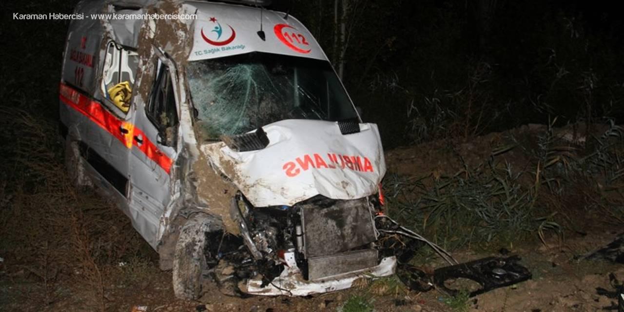Konya'da Hasta Nakleden Ambulans Kaza Yaptı