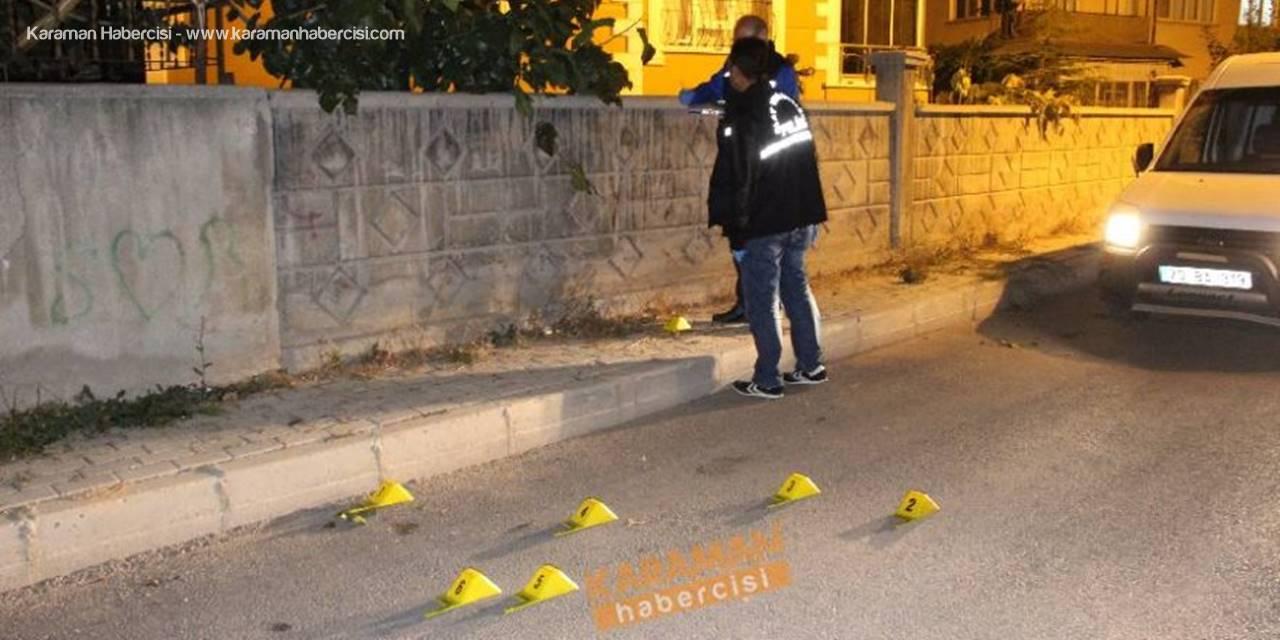 Karaman'da Apartmana Silahlı Saldırı