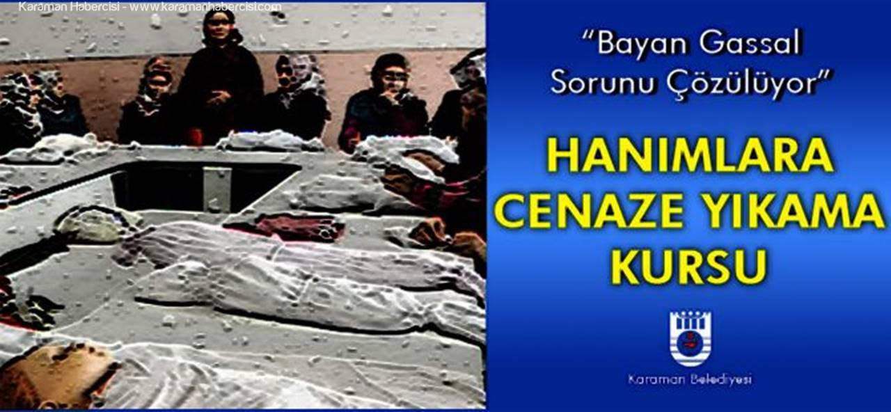 Karaman Belediyesi'nden Hanımlara Cenaze Yıkama Kursu