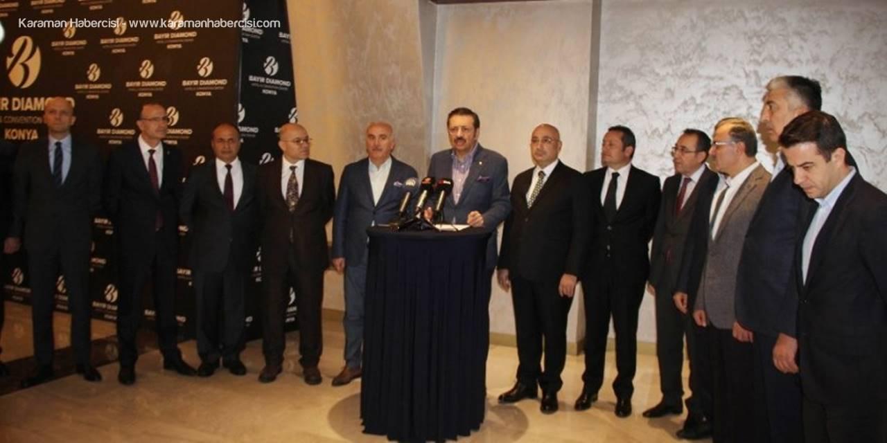 """Tobb Başkanı Hisarcıklıoğlu: """"Ekonomideki Canlanma Henüz İstediğimiz Noktada Değil"""""""