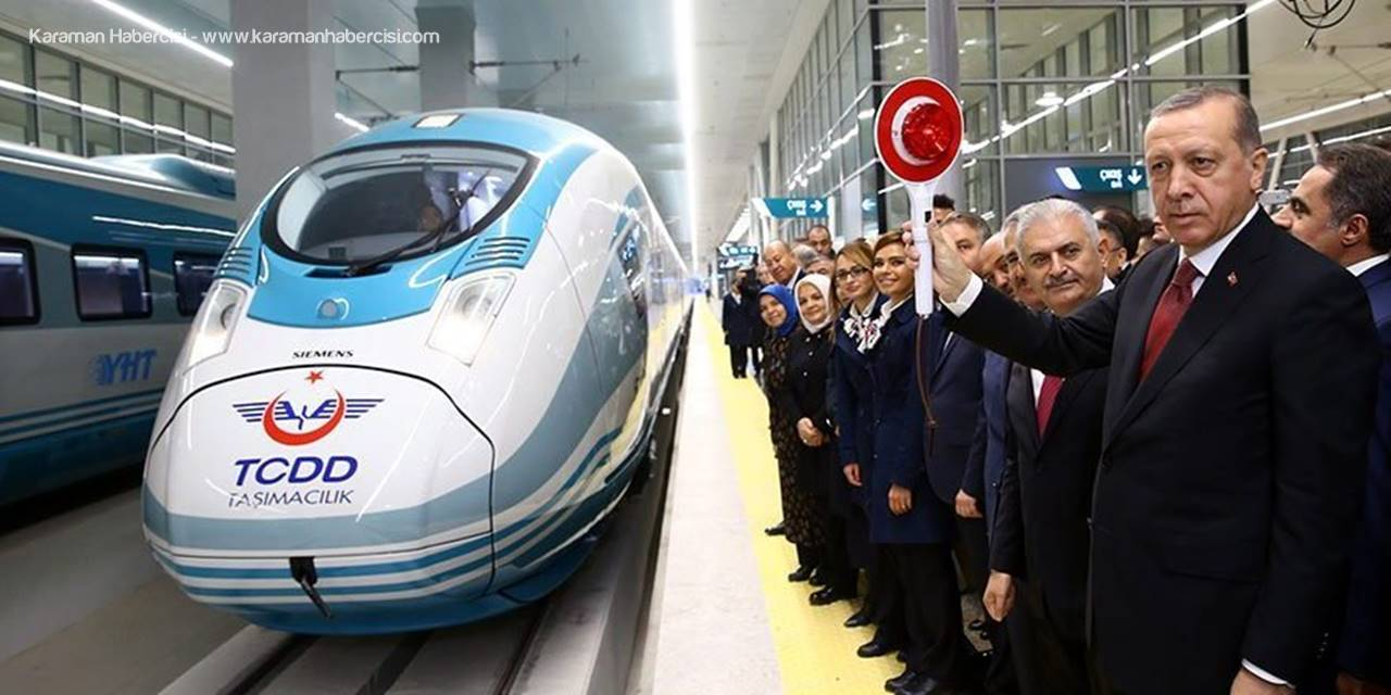 Cumhurbaşkanından Karamanlıları Düşündüren Hızlı Tren Açıklaması