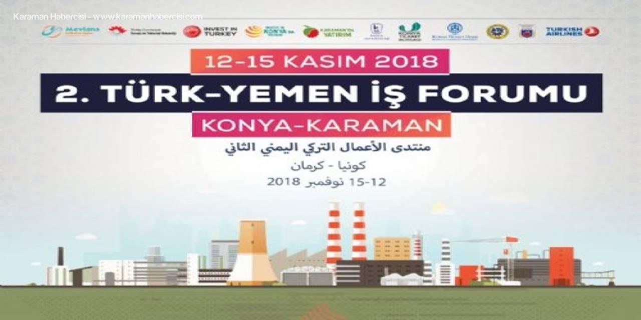 Yemen -Konya –Karaman İkili İş Görüşmeleri Programlarına Davetlisiniz