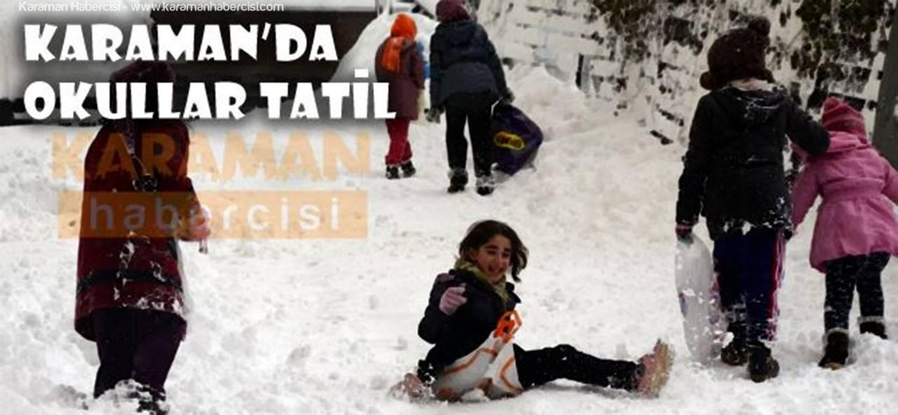 Karaman'da Okullar Yarın da Tatil