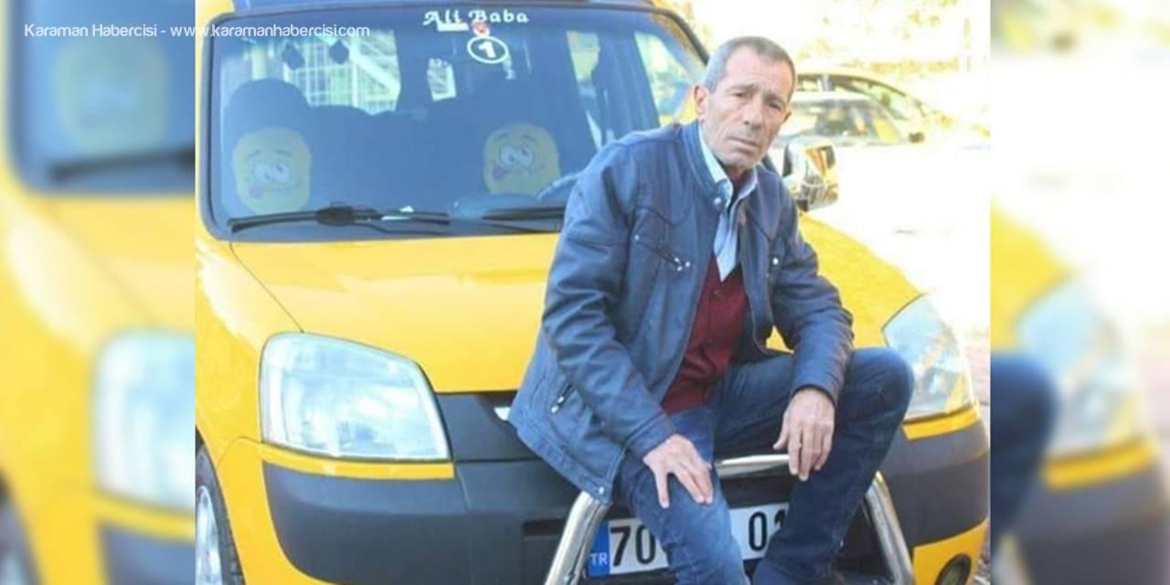 Karaman'da Taksicinin Acı Ölümü