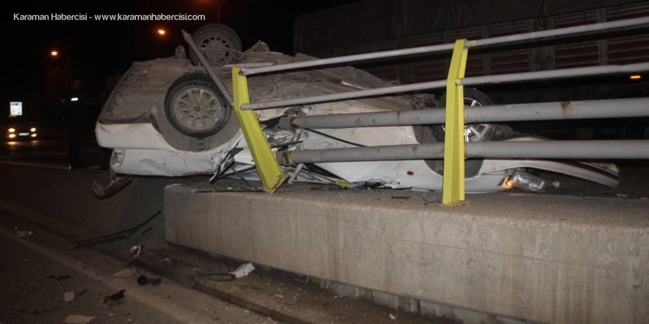 Konya'da Bariyerlere Çarpan Otomobil Hurdaya Döndü