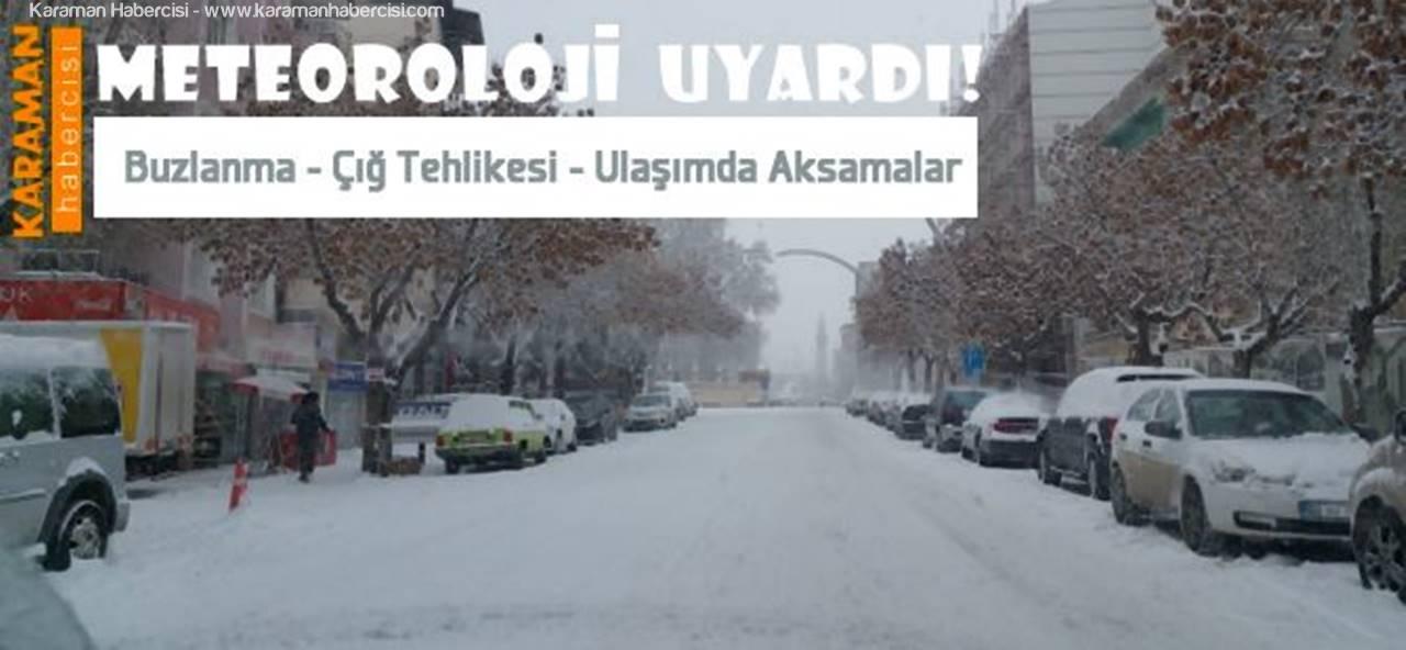 Karaman ve Konya Çevrelerinde Kar Yağışı Bekleniyor
