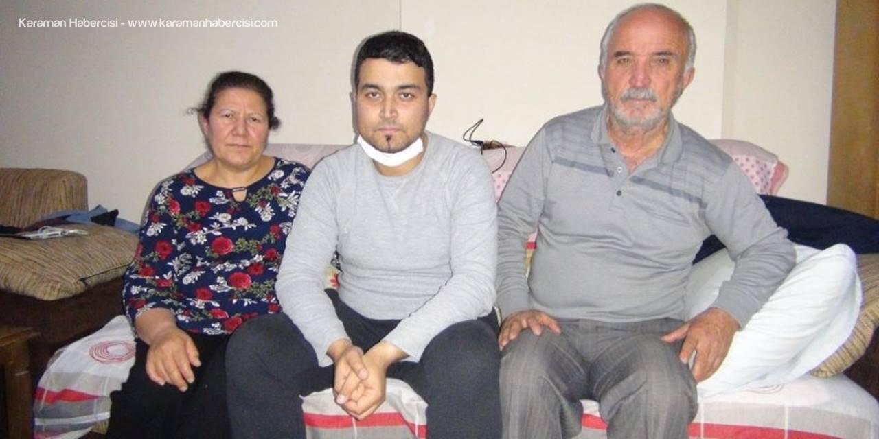 Mersin'de İki Haftalık Ömrü Kaldığı Söylenen Adama Arkadaşı Yetişti