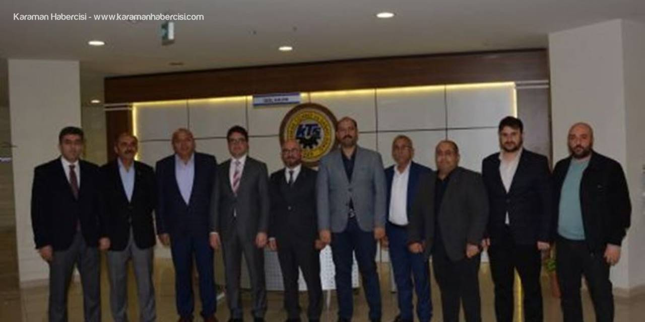Karaman Ak Parti Teşkılatı´ndan KTSO'ya  Ziyaret