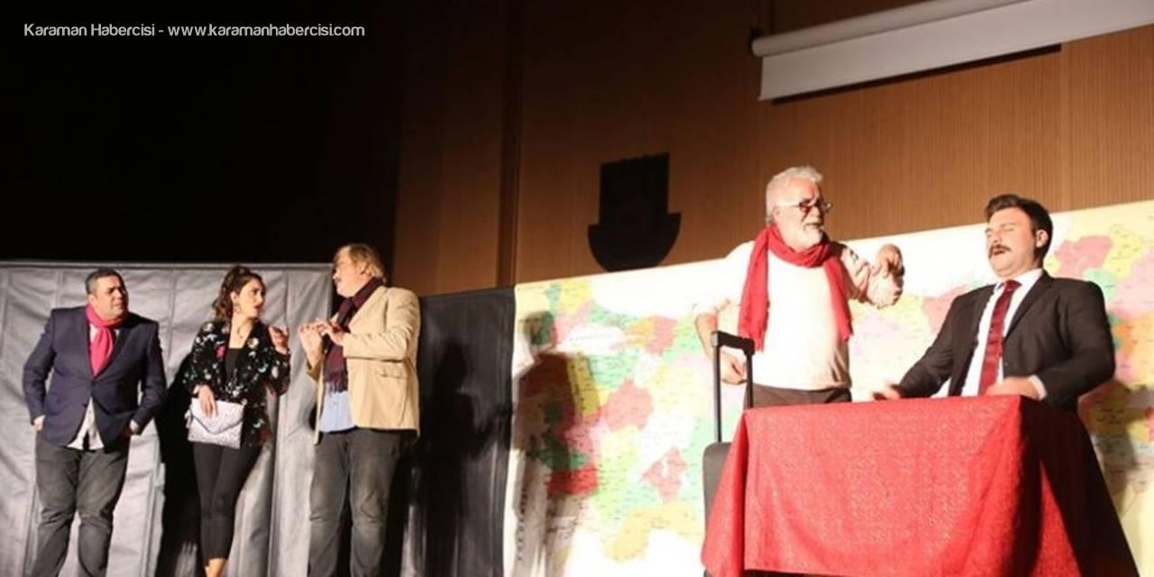 Karaman'da 'Hikaye-i Kaymakam' Adlı Tiyatro Oyunu Büyük İlgi Gördü