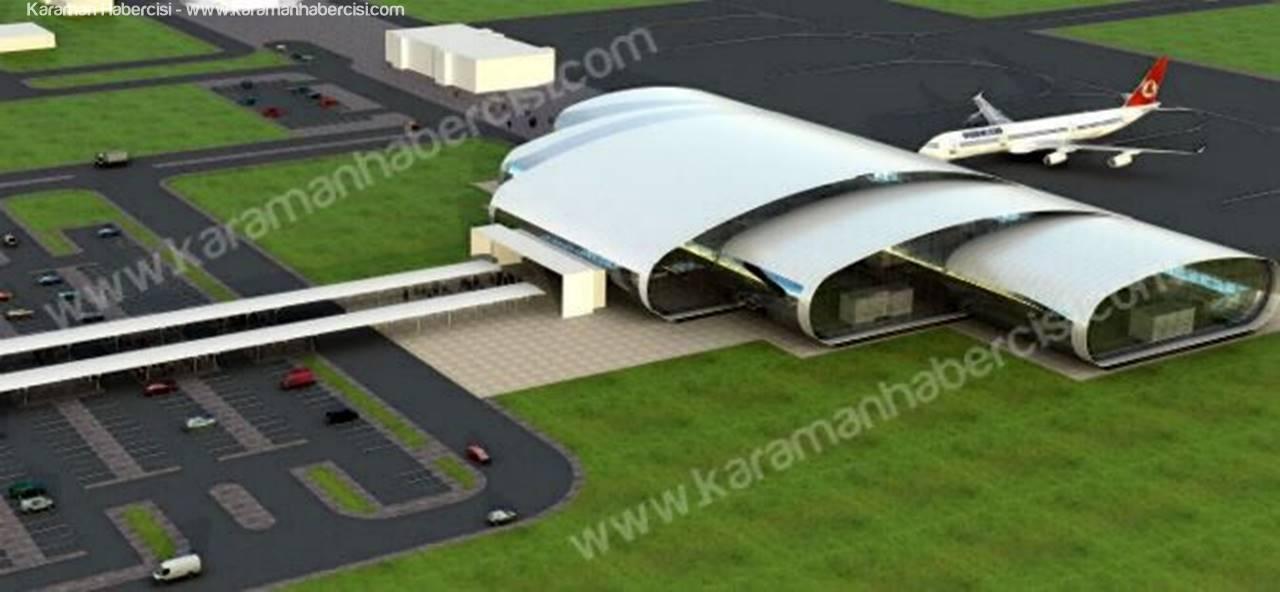 Karaman Havaalanı Projesinde Sevindirici Gelişme