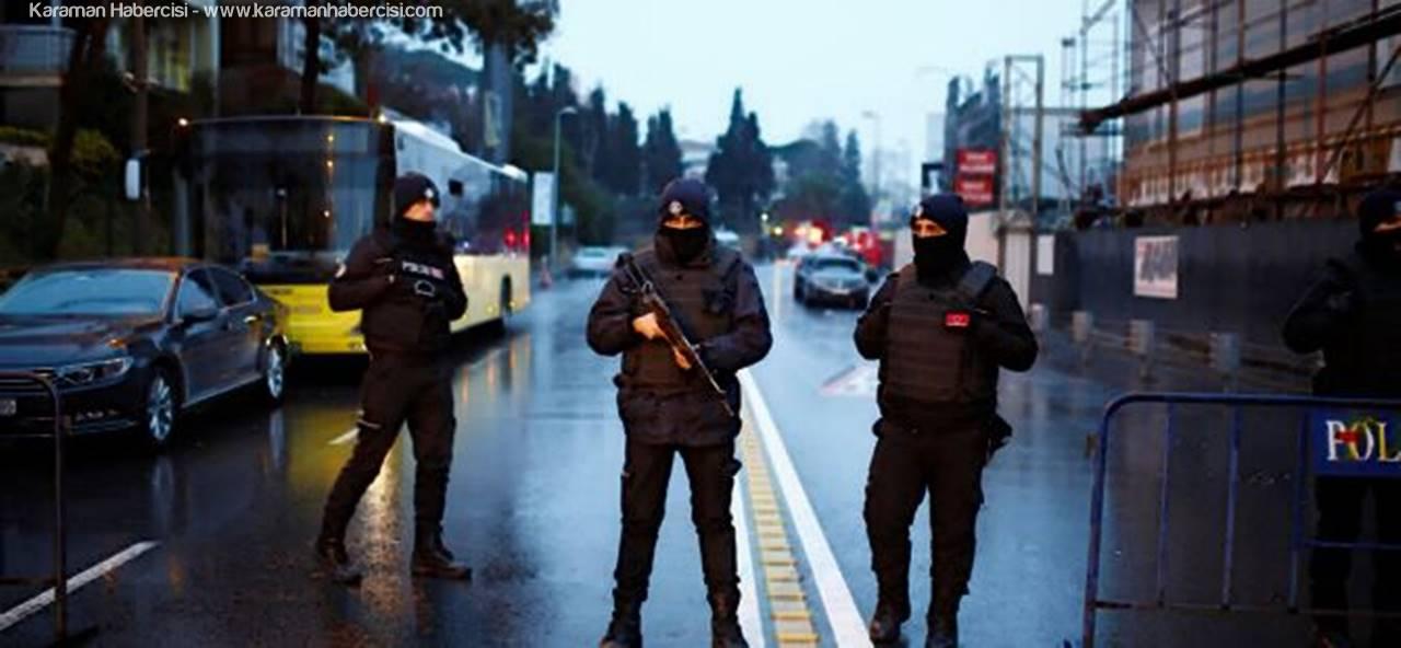Konya'da Reina Saldırısı Operasyonu