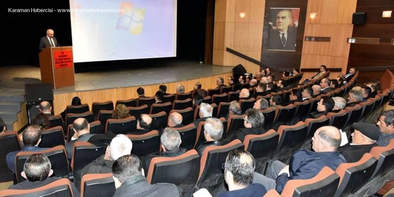 Karaman'da 2019 Yılının İlk Muhtarlar Toplantısı Gerçekleştirildi