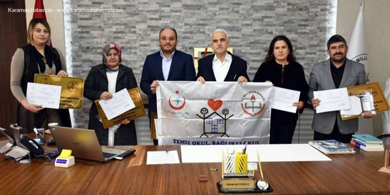Karaman'da Beyaz Bayrak Almaya Hak Kazanan Okullara Sertifikaları Verildi