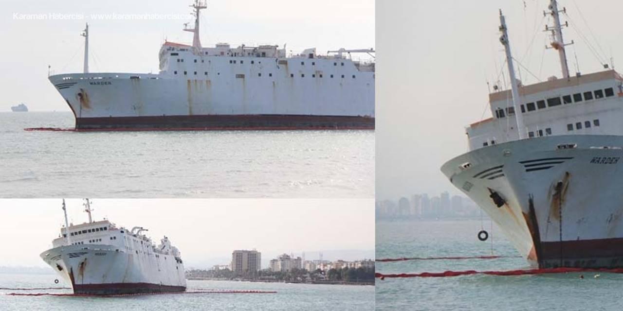 Mersin'de Karaya Oturan Geminin Çevresine Bariyer Çekildi