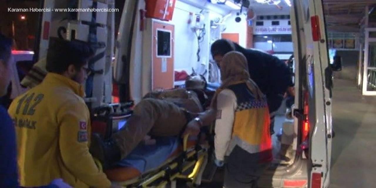 Konya'da Baba Oğul Yol Kavgasında Silahla Vuruldu