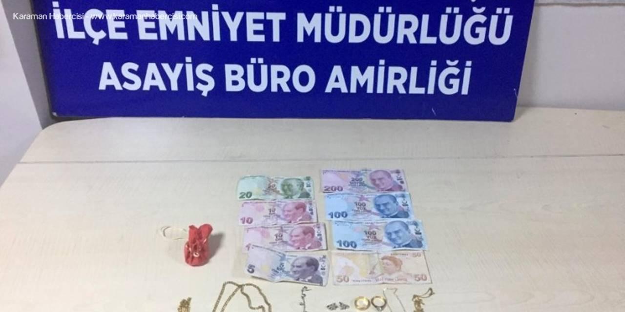 Antalya'da Evden Ziynet Eşyası Çaldı, Polisten Kaçamadı