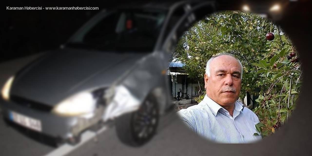 Antalya'da Üst Geçidin Altından Karşıya Geçmeye Çalışırken Öldü