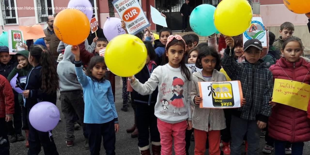 Karaman'da İlkokul ve Ortaokullar Yaya Öncelikli Trafik Konulu Etkinlikler Düzenledi